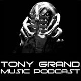 Tony Grand - Tony Grand Music Podcast 093 (End Of Year Mix 2018)
