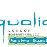 Martin Davies - Qualia Boat Party Balearic Pre Party Set
