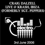 Craig Dalzell Live @ Krash, Ibiza 3rd June 2006