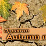 Dj.patron autumn mix!