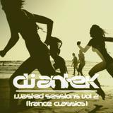 Antek - Wasted Sessions Vol 2 [Trance Classics] 19-08-15