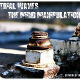 Industrial Waves - The mind manipulation (January 2012)