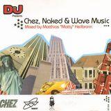 Matthias Matty Heilbronn – Chez, Naked & Wave Music [2001]