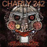 Charly 242  - Transgenic Music
