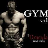 067 WAEL WAHID (DJ DRACULA)  - GYM vol.1