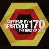 Supreme 170 with Spartaque (Best Of 2014)