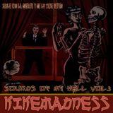 KIKEMADNESS- Bailé con la Muerte y lo pasé fetén. Sounds of my Hell Vol.3