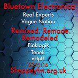 Bluetown Electronica remix show 27.11.16