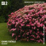 Gang Fatale w/ Bleaker - 2nd July 2017