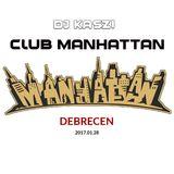 Dj Kaszi - Live @Club Manhattan, Debrecen 2017.01.28