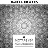 Anatolian Sessions: Baikal Nomads Mixtape #64