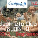 Welcome to Club Squisito Ep02-A special session by Mirco B. (CoolMusicRadio Spain) 10/04/14