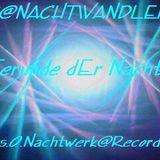 Dj-Nachtwandler-Freunde dEr Nacht. 2012. F.s.O.Nachtwerk Record