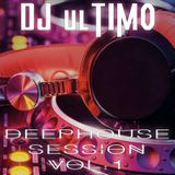 DJ ulTIMO - Welcome to the Jungle - DeepHouse Session vol.1 - 17.09.2017