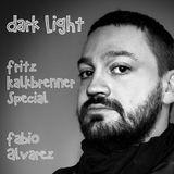 Dark Light | Fritz Kalkbrenner Special | Oktober 2015