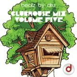 ClubHouse Mix : Volume 5