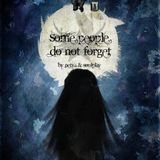 Some People Do Not Forget by Soulplay