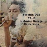 Smokin Dub Tracks Vol 2 - Feat. Michael Rose - Tosca - Scientist - DJ Food - Dry & Heavy - Zero 7
