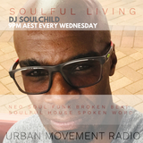 Soulful Living 2019 #10 - Soulchild (Wed 20 Mar 2019)