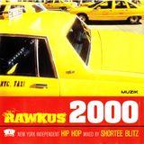 Shortee Blitz – Rawkus 2000 - New York Independent Hip Hop