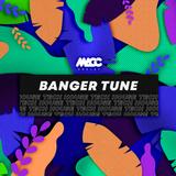 Banger Tune (PAWSA, ANOTR, Di Chiara Brothers, Patrick Topping, Sidney Charles & Solardo) | DJ MACC