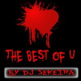 THE BEST OF U by DJ SEKEIRA