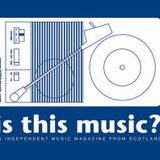 is this music? with Stuart McHugh, April 20th