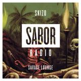 SKIZO - SAVAGE LOUNGE (SABOR RADIO MIXES)