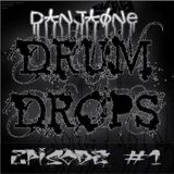 DanjaOne's Drum Drops Episode #1
