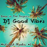HotSpot Radio #6: Deep In The Tropics
