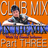 DJ Inferno - In The Mix Pt. Three