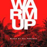 WARM UP 001 Mixed by Del Rosario