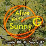 Alive From Sunny G Episode 108 18 Sep 2017 Summer's Almost Gone