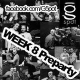 WEEK 8 Preparty