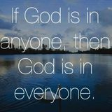 Seeing God in Everyone - Why and How?