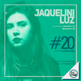 LTD Podcast #020 Jaquelini Luz