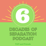 6 Decades of Separation #9 with guest Angiefelangie