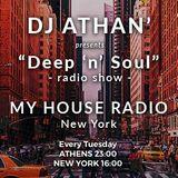 """DJ ATHAN' ft. """"Deep'n'Soul"""" Radio Show @ """"My House Radio"""" (N.Y.C.). #088 (2018-08-07)"""
