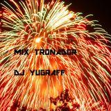 mix tronador dj yugraff