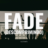 Fade (Descomprimindo) (Gal Remix)