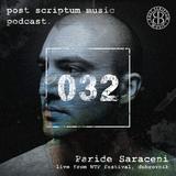 Post Scriptum Music Podcast 032 - Paride Saraceni live from WTF Dubrovnik
