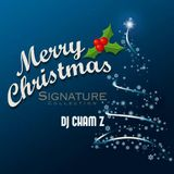 DJ CHAM Z - Merry Christmas Signature Collection