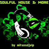 Soulful House & More Vol 1 March 2017