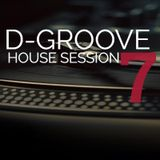 D-Groove House Session #7