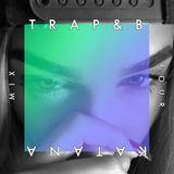 KATANA - TRAP&B IV