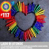 #117 - Lado Bi Atende