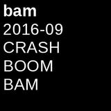 2016-09 CRASH BOOM BAM