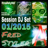 FIRST SESSION DJ SET 2015 MIXED BY FREDSTYLER