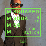 M-SQUARED MIX COLLECTION #29