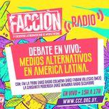 Facción / 25 de septiembre / Debate en vivo. Medios alternativos en América latina.